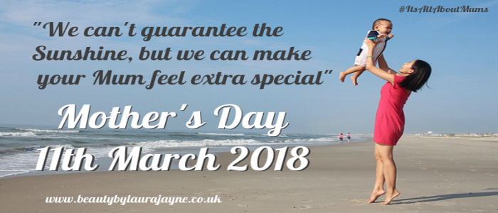 Mother's Day Deal at Beauty by Laura Jayne Tutbury