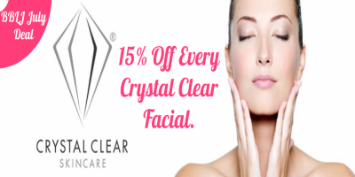 15% Off Every Crystal Clear Facial – BBLJ July Deal